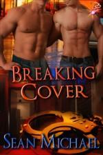 Breaking Cover - Sean Michael