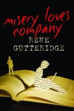 Misery Loves Company - Rene Gutteridge