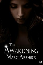The Awakening - Mary Abshire