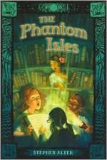 The Phantom Isles - Stephen Alter