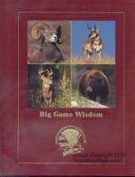 Big Game Wisdom - Tom Carpenter