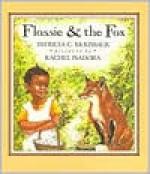 Flossie and the Fox - Patricia C. McKissack, Rachel Isadora