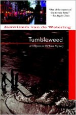 Tumbleweed - Janwillem van de Wetering