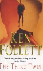 The Third Twin - Ken Follett