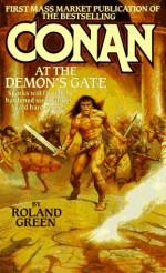 Conan at the Demon's Gate - Roland J. Green