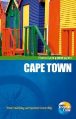 Cape Town - Thomas Cook Publishing, Monica Guy, Thomas Cook Publishing