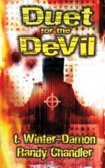 Duet For The Devil - T. Winter-Damon, Randy Chandler, Edward Lee