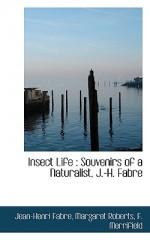 Insect Life: Souvenirs of a Naturalist, J.-H. Fabre - Jean-Henri Fabre, Margaret Roberts, F. Merrifield