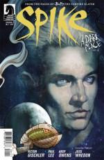 Spike: A Dark Place - Victor Gischler, Paul Lee, Joss Whedon