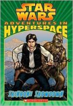 Adventures in Hyperspace # 2: Shinbone Showdown - Ryder Windham