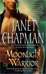 Moonlight Warrior - Janet Chapman