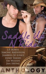 Saddle Up 'N Ride - J.P. Bowie, Jan Irving, Simone Anderson, Jambrea Jo Jones, Jaime Samms, Em Woods