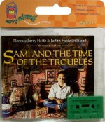 Sami and the Time of the Troubles Book & Cassette - Judith Heide Gilliland, Florence Parry Heide, Ted Lewin