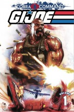 G.I. Joe: Cobra Command Volume 1 - Alex Cal