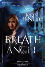 Breath of Angel - Karyn Henley