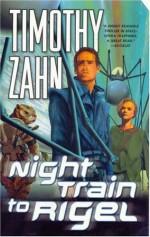 Night Train to Rigel - Timothy Zahn