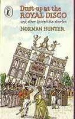 Dust Up At The Royal Disco, And Other Incredible Stories - Norman Hunter, Fritz Wegner
