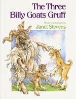 The Three Billy Goats Gruff - Janet Stevens