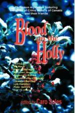 Blood On The Holly - Maureen Jennings, Caro Seles