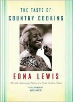 The Taste of Country Cooking - Edna Lewis