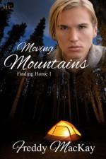 Moving Mountains - Freddy MacKay