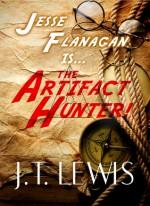 The Artifact Hunter - J.T. Lewis