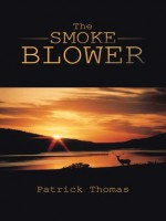 The Smoke Blower - Patrick Thomas