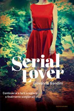 Serial lover (Omnibus) - Giovanna Bandini