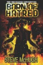 Born of Hatred - Steve McHugh