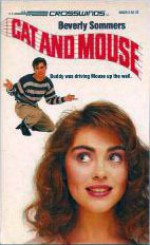 Cat and Mouse - Beverly Sommers
