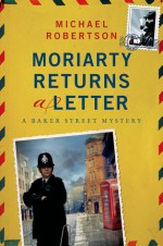 Moriarty Returns a Letter - Michael Robertson