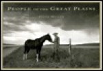 People Of The Great Plains - Peter Miller