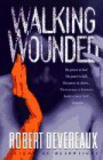 Walking Wounded - Robert Devereaux