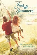 Just 18 Summers - Rene Gutteridge, Michelle Cox