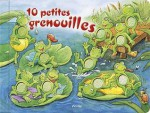 10 petites grenouilles - Christine Georg