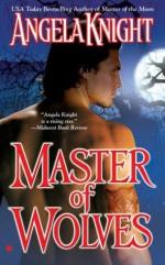 Master of Wolves - Angela Knight