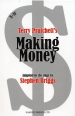Making Money: The Play - Stephen Briggs, Terry Pratchett