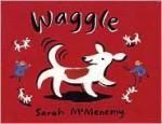 Waggle! - Sarah McMenemy