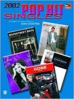 2002 Pop Hit Singles - Dan Coates
