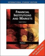 Financial Institutions and Markets, International Edition (with Stock Trak Coupon) - Jeff Madura
