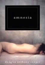 Amnesia - Douglas Anthony Cooper