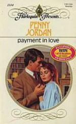 Payment in Love (Harlequin Presents, No 1314) - Penny Jordan
