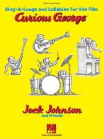 Jack Johnson and Friends - Sing-A-Longs and Lullabies for the Film Curious George: Piano/Vocal/Guitar - Jack Johnson