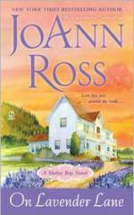 On Lavender Lane - JoAnn Ross