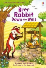 Brer Rabbit Down The Well (First Reading) - Louie Stowell, Eva Muszynski