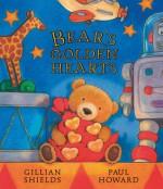 Bear's Golden Hearts - Gillian Shields, Paul Howard, Paul Howard