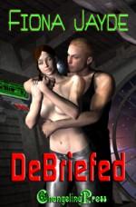 DeBriefed (GrimJustin, #1) - Fiona Jayde