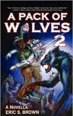 A Pack of Wolves 2: Skyfall - Eric S. Brown