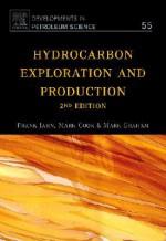 Hydrocarbon Exploration & Production (Developments in Petroleum Science, Volume 55) - Frank Jahn, Mark Cook