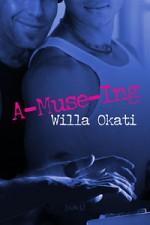 A-Muse-Ing - Willa Okati